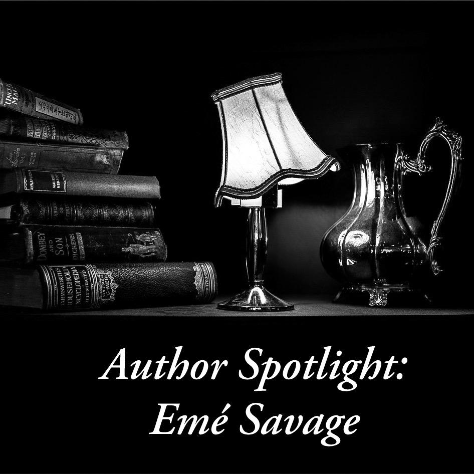 Author Spotlight: Emé Savage