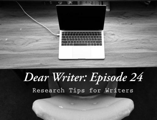 Dear Writer: Episode 24