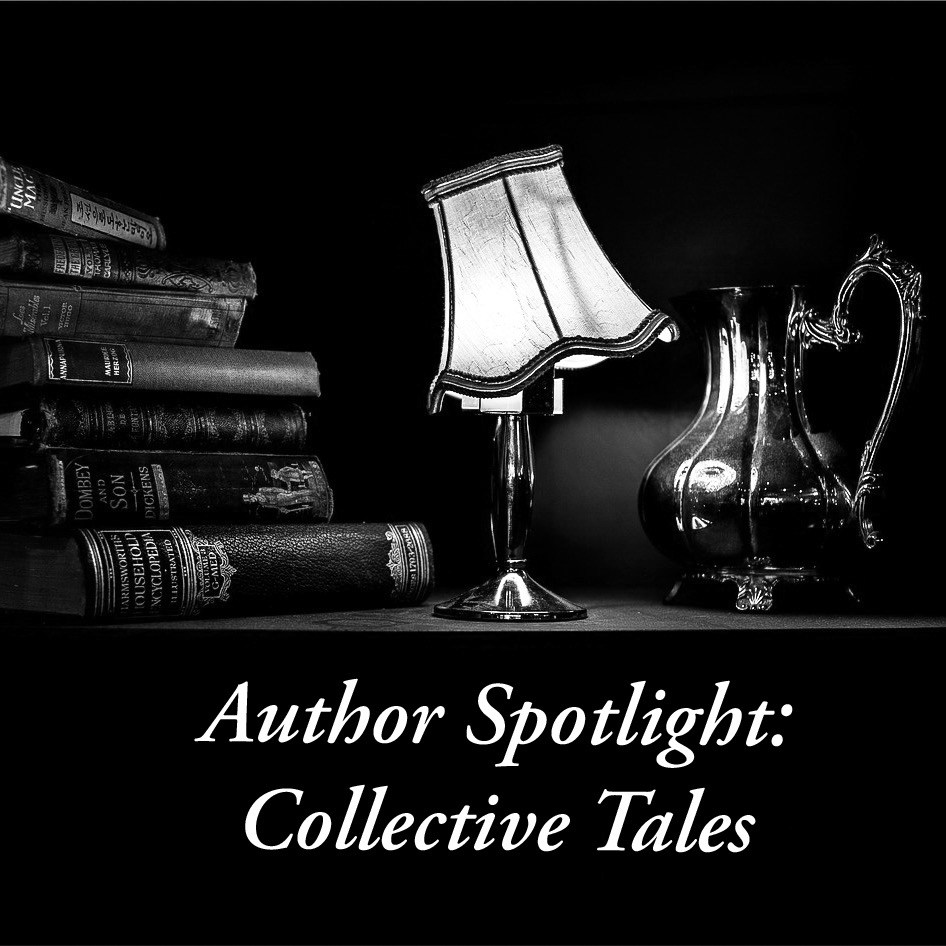 Author Spotlight: Collective Tales